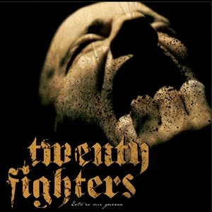 TWENTY FIGHTERS – Esta Es Mi Guerra