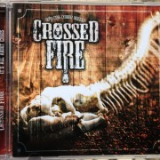 CROSSED FIRE &#8211; Its All About Chaos