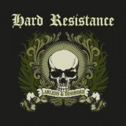 HARD RESISTANCE – LAWLESS & DISORDER CD